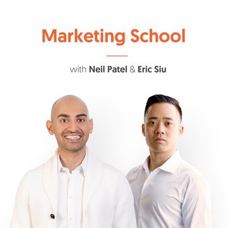 Marketing School with Neil Patel and Eric Siu
