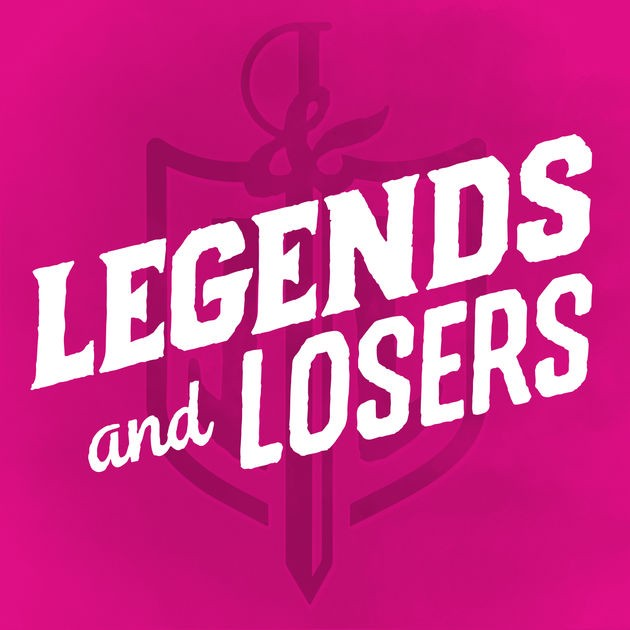 Legends and Losers