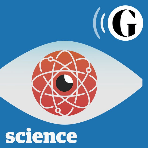 The Guardian's Science Weekly Podcast