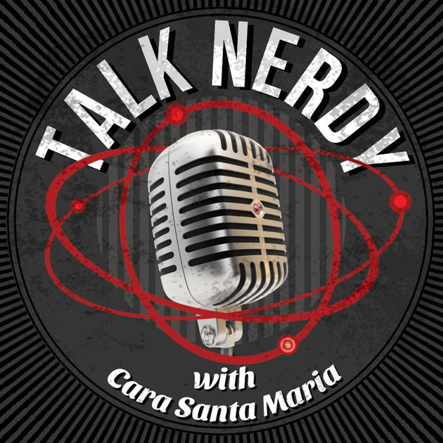 Talk Nerdy with Cara Santa Maria