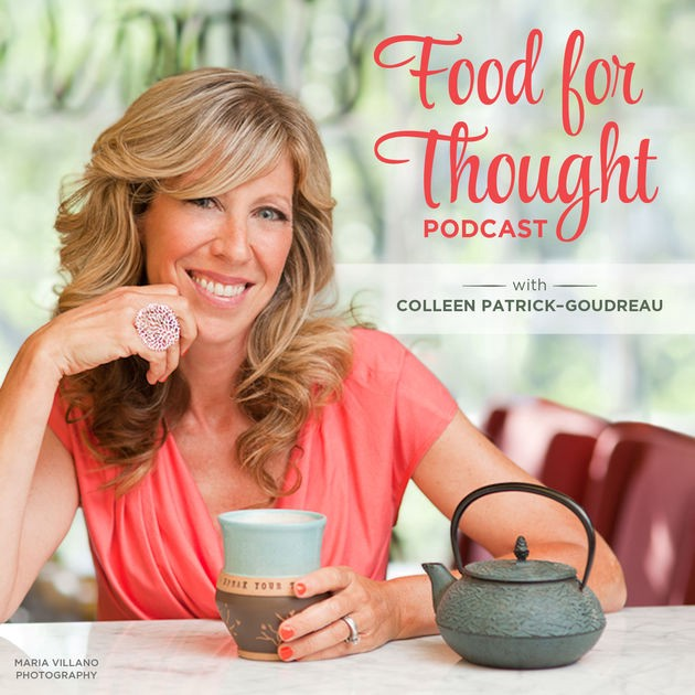 Food for Thought with Colleen Patrick-Goudreau